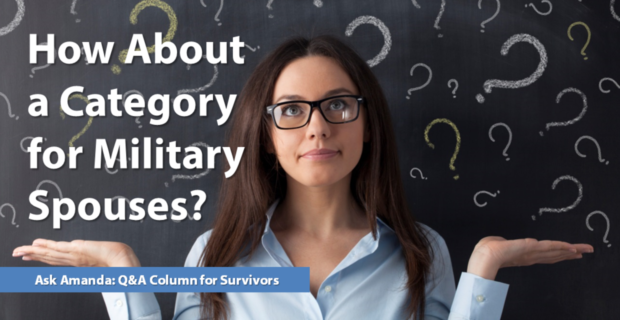 Ask Amanda: How About a Category for Military Spouses?