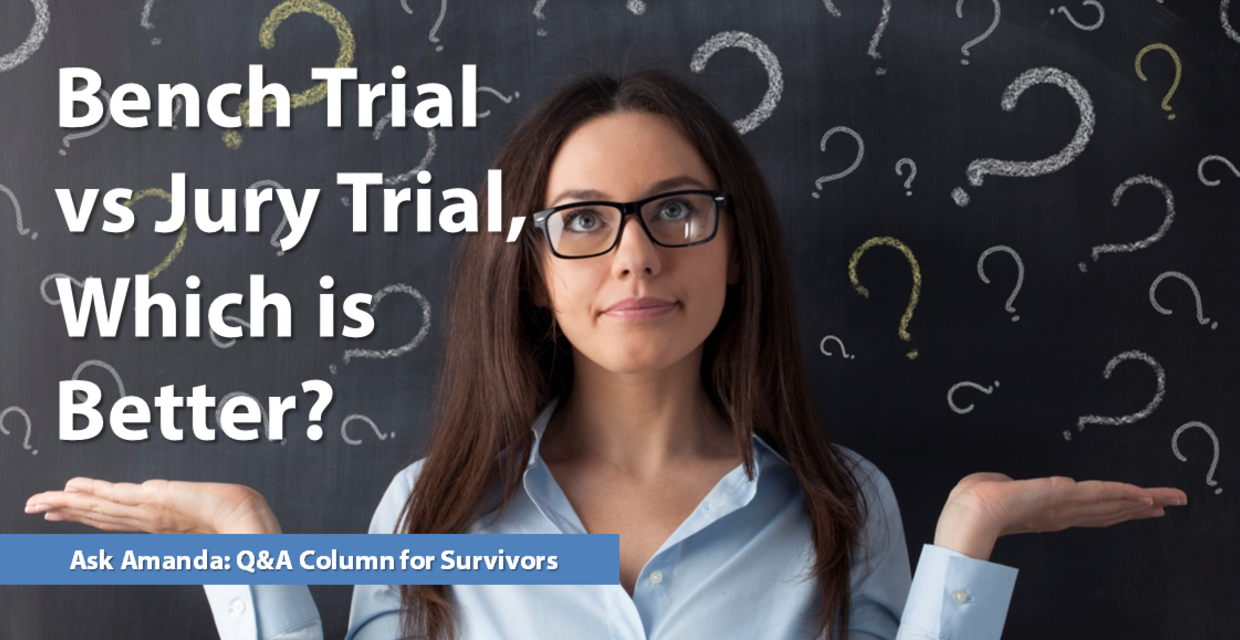 Ask Amanda: Bench Trial vs Jury Trial?