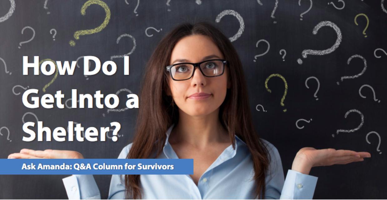 Ask Amanda: How Do I Get Into a Shelter?