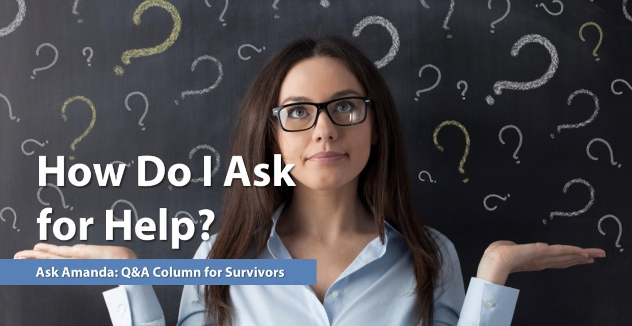 Ask Amanda: How Do I Ask for Help?