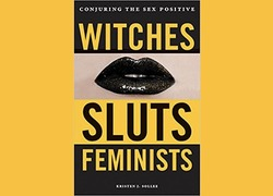 Why We Still Call Rebellious Women 'Witches'