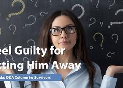 Ask Amanda: I Feel Guilty for Putting Him Away