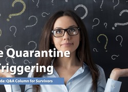 Ask Amanda: The Quarantine is Triggering