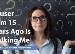 Ask Amanda: Abuser from 15 Years Ago Is Stalking Me
